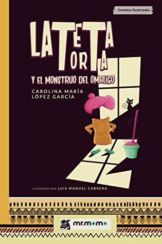 Amazon.com: La teta torta y el monstruo del ombligo (Spanish ...