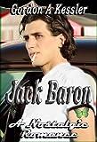 Jack Baron — a Nostalgic Romance Short Story