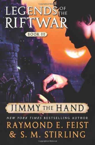 """Jimmy the Hand - Legends of the Riftwar, Book III"" av Raymond E. Feist"