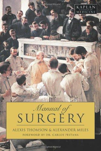 Manual of Surgery (Kaplan Classics of Medicine)