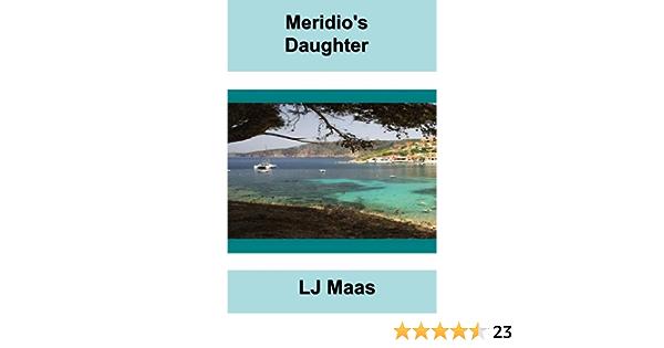 Meridios Daughter By Lj Maas