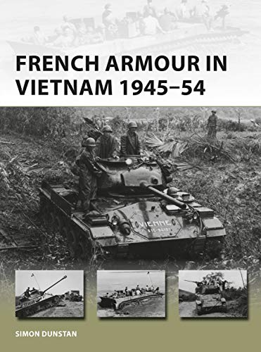 Pdf History French Armour in Vietnam 1945–54 (New Vanguard)