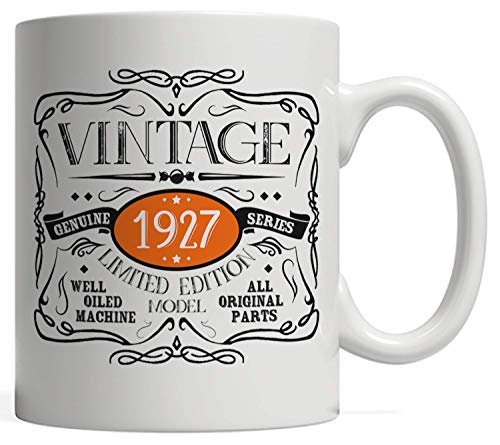 Vintage Funny Born in 1927 Mug | 92 Birthday Gift Idea, All Original Parts Gag - Ninety Two Years Old Anniversary Day, Limited Edition, for Men and Women! ()
