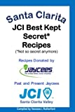 Santa Clarita JCI Best Kept Secret* Recipes (*Not so secret anymore)