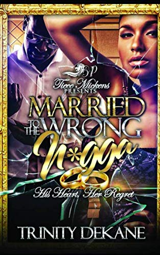Books : Married to the Wrong Nigga
