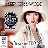 Away with the Fairies by Kerry Greenwood front cover