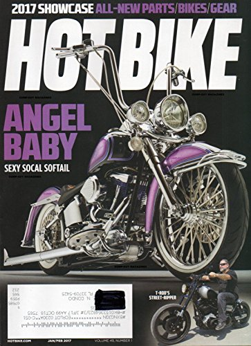 Advanced Custom Rod - Hot Bike Magazine Vol 49 No 1 SHOWCASE: ALL-NEW PARTS/BIKES/GEAR Angel Baby: Sexy Social Softail HAMMERHEAD DESIGNS CNC BRAKE AND SHIFT LEVER INSTALL