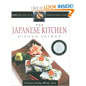 The Japanese Kitchen: 250 Recipes in a Traditional Spirit (Non) Hiroko Shimbo