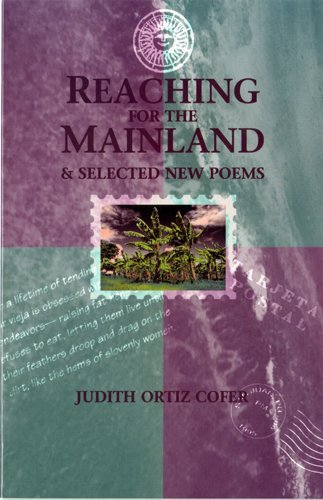 Reaching for the Mainland & Selected New Poems