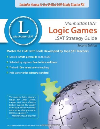 Manhattan LSAT Logic Games Strategy Guide (Manhattan LSAT Strategy Guides)
