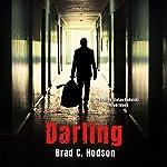 Darling | Brad C. Hodson,Claire Bloom - director