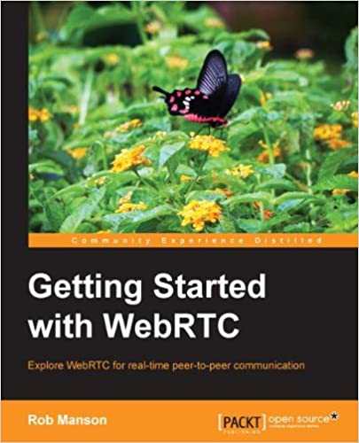 Amazon com: Getting Started with WebRTC eBook: Rob Manson: Kindle Store