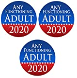 Any Functioning Adult 2020 Pack of 3 Funny Bumper Stickers