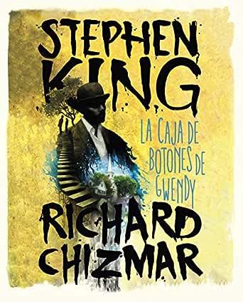 La caja de botones de Gwendy eBook: King, Stephen: Amazon.es ...