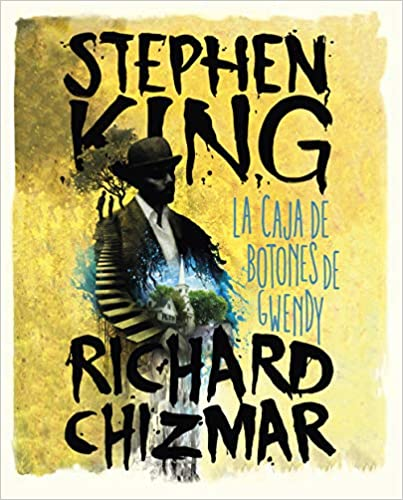 La caja de bombones de Gwendy, Stephen King & Richard Chizmar 51lHfBq0BrL._SX401_BO1,204,203,200_