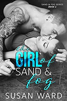 The Girl of Sand & Fog (Sand & Fog Series Book 2) by [Ward, Susan]