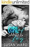 The Girl of Sand & Fog (Sand & Fog Series Book 2)