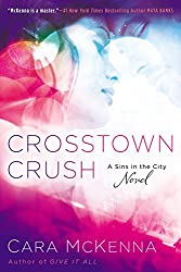 Crosstown Crush: A Sins In the City Novel