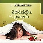 Zlodziejka marzen | Anna Sakowicz