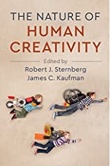 The Nature of Human Creativity Kindle Edition