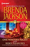 One Winter's Night and Risky Pleasures, Brenda Jackson, 037383778X