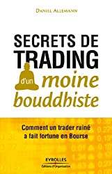 Secrets de trading d'un moine bouddhiste