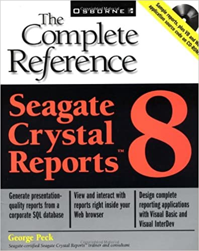 Seagate Crystal Reports 8: The Complete Reference (Book/CD-ROM
