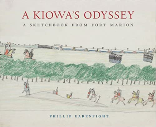 A Kiowas Odyssey A Sketchbook from Fort Marion