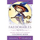 Faedorables Minis - Pocket Sized Cute Fantasy Coloring Book (Fantasy Coloring by Selina) (Volume 16)