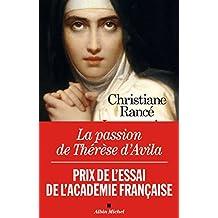La Passion de Thérèse d'Avila (French Edition)