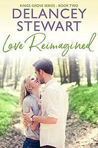 Love Reimagined by Delancey Stewart ebook deal