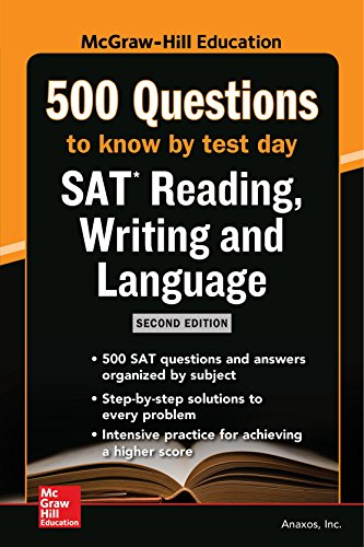 McGraw Hills 500 SAT Reading, Writing and Language Questions to Know by Test Day 2ed