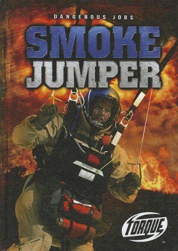Smoke Jumper (Torque: Dangerous Jobs)