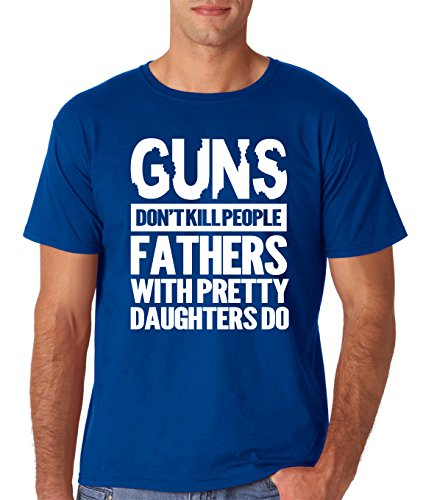 AW Fashions Guns Don't Kill People Dad's with Pretty Daughters Do Premium Men's T-Shirt (Medium, Royal Blue) (Best Daughter T Shirt)