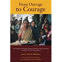 From Outrage to Courage: The Unjust and Unhealthy Situation of Women in Poorer Countries and What They are Doing About It: Second Edition