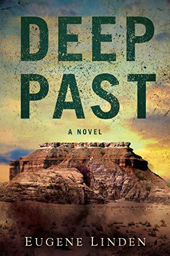 Deep Past: A Novel by [Linden, Eugen]