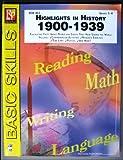 Highlights in History 1900-1939 Grades 5-8 Basic Skills REM 463
