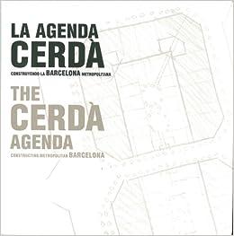 LAgenda Cerdà. Construint la Barcelona metropolitana ...