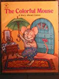 SM Colorful Mouse, the S/C Lgb, Golden Books Staff, 0307597547