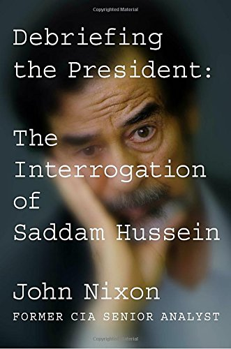 Debriefing President Interrogation Saddam Hussein product image