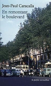 En remontant le boulevard par Jean-Paul Caracalla