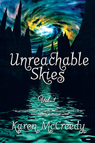 Unreachable Skies: Vol. 1