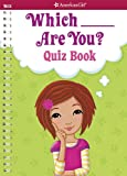 Which ___ Are You? Quiz Book, Aubre Andrus, 1609581997