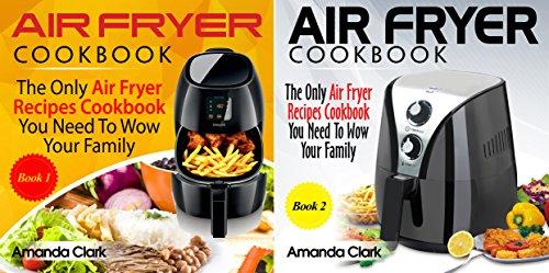 Air Fryer Cookbook (2 Book Series)