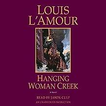 Hanging Woman Creek: A Novel