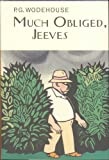 Much Obliged, Jeeves (Everyman Wodehouse)