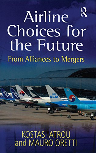 Airline Choices for the Future: From Alliances to ()