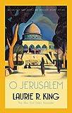 O Jerusalem (Mary Russell & Sherlock Holmes)