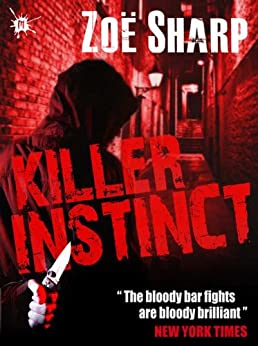 KILLER INSTINCT: book one (The Charlie Fox Thrillers 1) by [Sharp, Zoe]