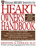 Heart Owner's Handbook, Texas Heart Institute Staff, 0471044202